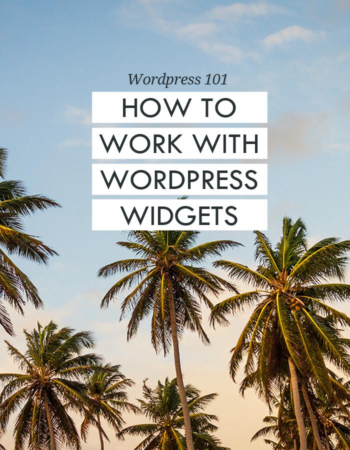 WordPress 101: How to work with WordPress widgets