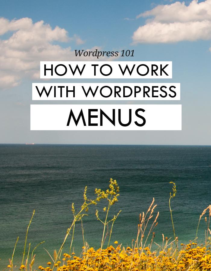 WordPress 101: How to work with menus