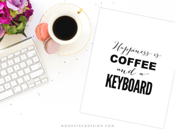 Digital Art Print Happiness is Coffee and a Keyboard by Moonsteam Design